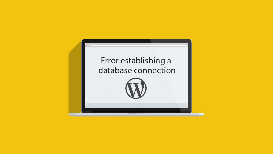 cách sửa lỗi error establishing a database connection