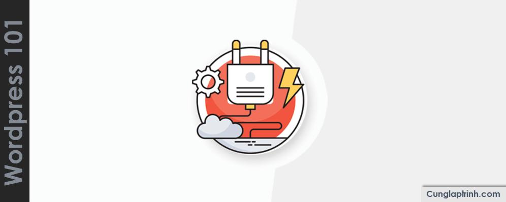 Học WordPress cơ bản: Cài đặt Plugin