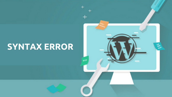 Cách sửa lỗi Syntax Error trong WordPress
