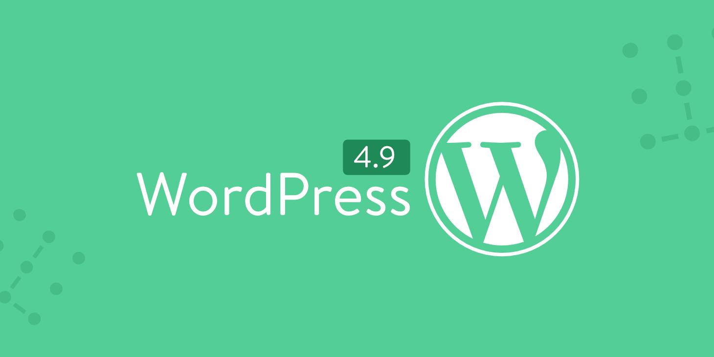 WordPress 4.9 có gì mới?