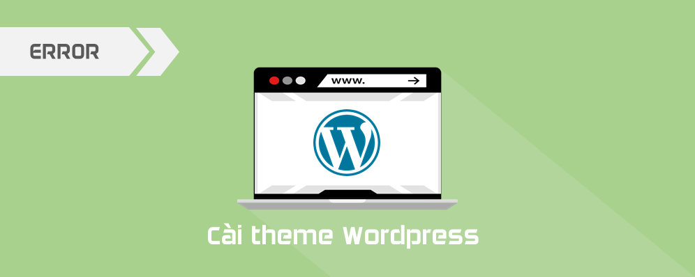 Cài theme WordPress bị lỗi – The style.css missing