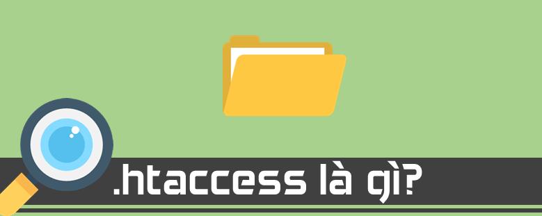 File .htaccess là gì?