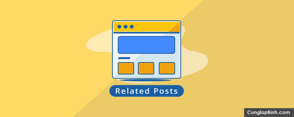 4 plugin hiển thị bài viết liên quan trong WordPress
