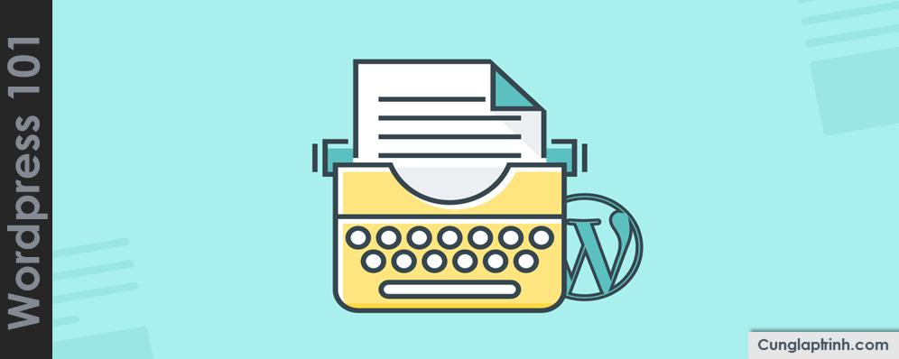 Học WordPress cơ bản: Trình soạn thảo văn bản