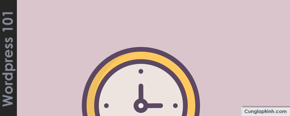 Học WordPress cơ bản: Lên lịch đăng bài viết
